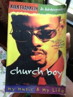 From my old library.. Kirk Franklin's autobiography
