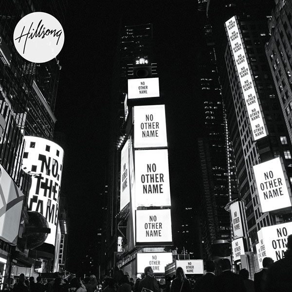 hillsong-worship-no-other-name