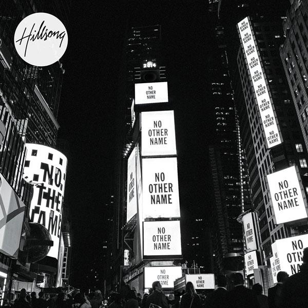 hillsong-worship-no-other-name